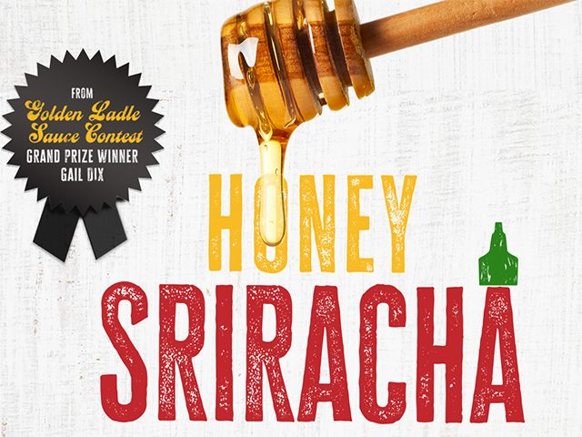 Try Honey Sriracha! Image
